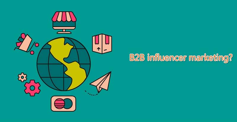 B2B海外网红营销3